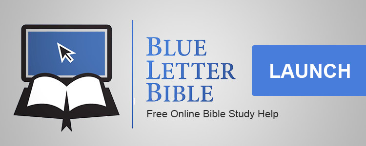 blue letter bible commentary bible resources remnant radio org 1097
